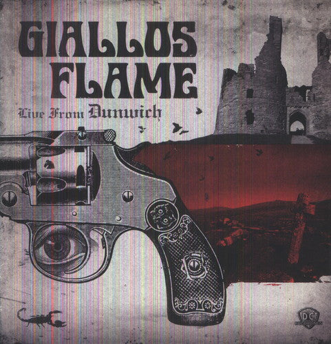 Giallos Flame: Live from Dunwich