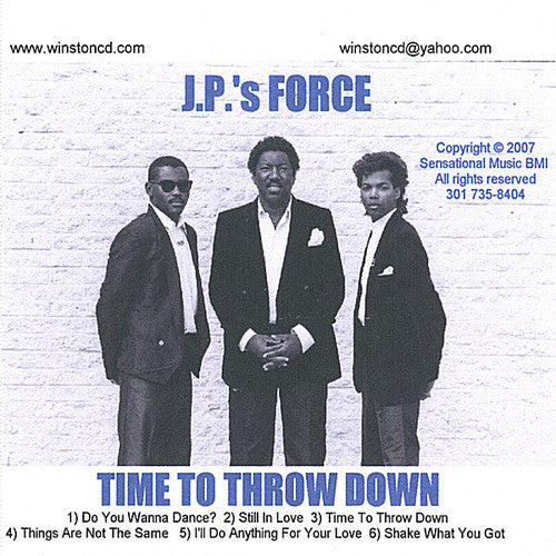 J.P.'s Force: Time to Throw Down