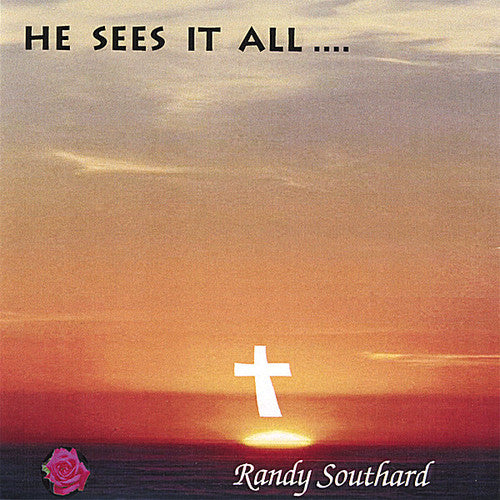Randy Southard: He Sees It All