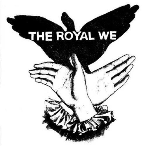 The Royal We: Royal We