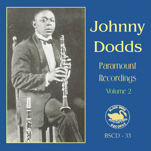 Johnny Dodds: The Complete Paramount Recordings, Vol.2