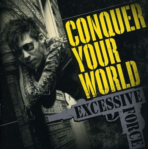 Excessive Force: Conquer Your World