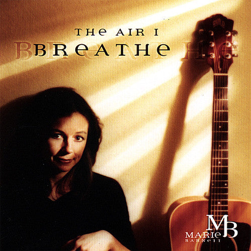 Marie Barnett: Air I Breathe