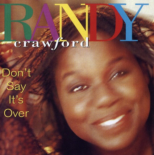 Randy Crawford: Don't Say It's Over