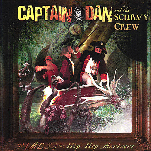 Captain Dan and the Scurvy Crew: Rimes of the Hip Hop Mariners