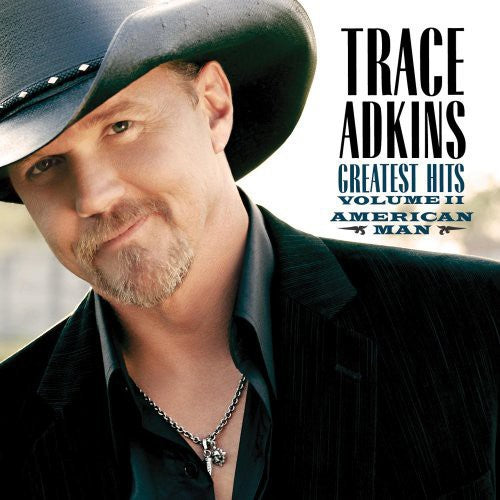 Trace Adkins: American Man: Greatest Hits, Vol. 2