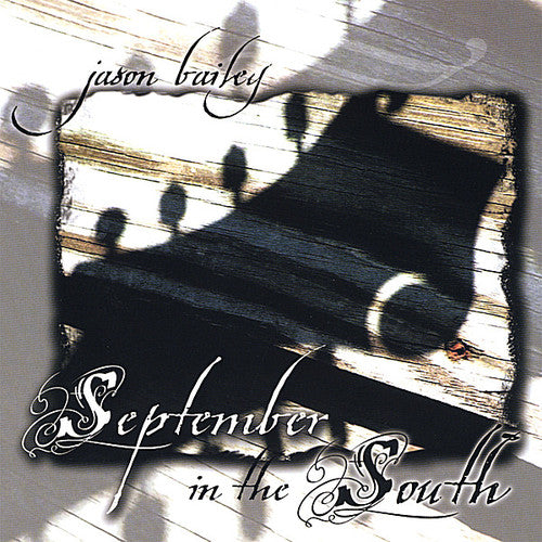 Jason Bailey: September in the South