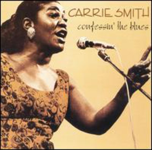 Carrie Smith: Confessin the Blues