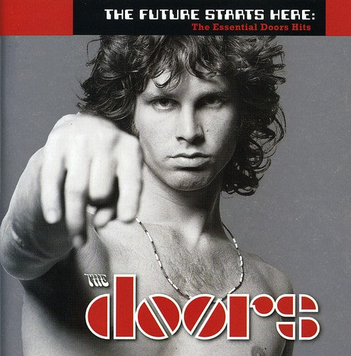 The Doors: The Future Starts Here: The Essential Doors Hits