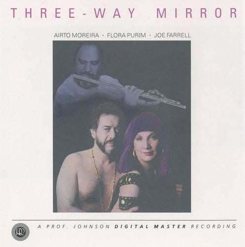 Joe Farrell: Three-Way Mirror