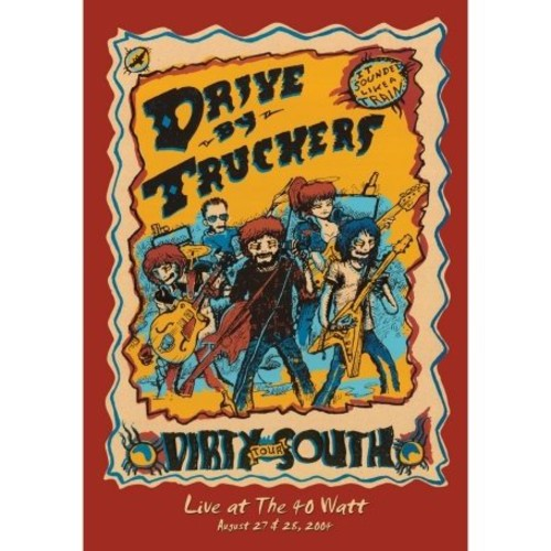 Drive-by Truckers: The Dirty South