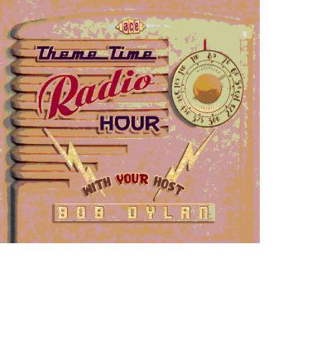 Various Artists: Theme Time Radio Hour with Your Host Bob Dylan