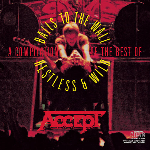 Accept: Compilation: Restless & Wild & Balls to the Wall