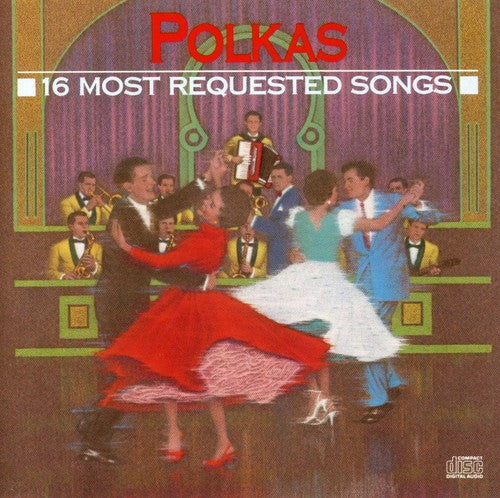 Various Artists: 16 Most Requested Polkas