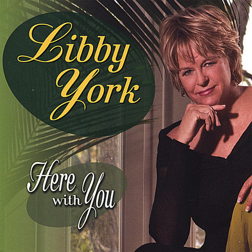 Libby York: Here with You