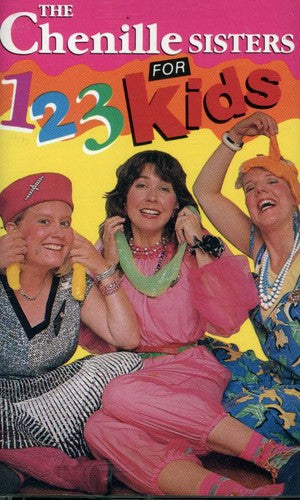 The Chenille Sisters: 1-2-3 for Kids