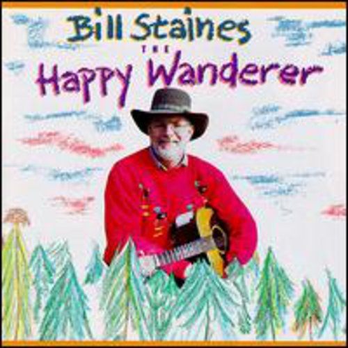 Bill Staines: Happy Wanderer