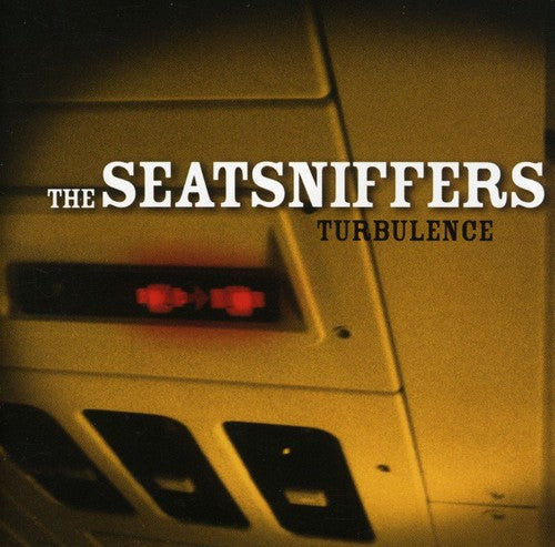 Seatsniffers: Turbulence