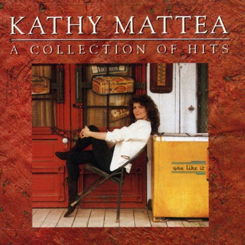 Kathy Mattea: Collection of Hits