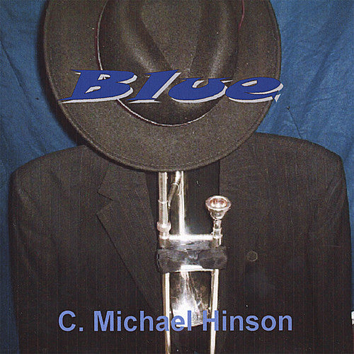 C. Michael Hinson: Blue
