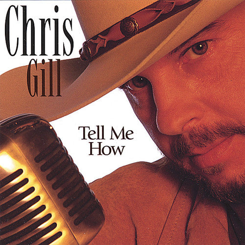 Chris Gill: Tell Me How