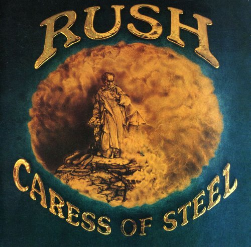 Rush: Caress Of Steel (remastered)