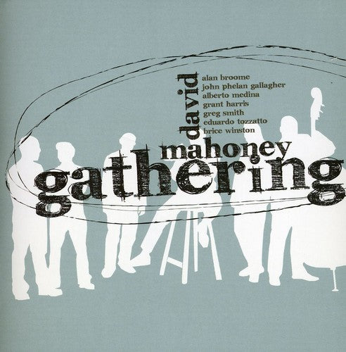 David Mahoney: David Mahoney Gathering