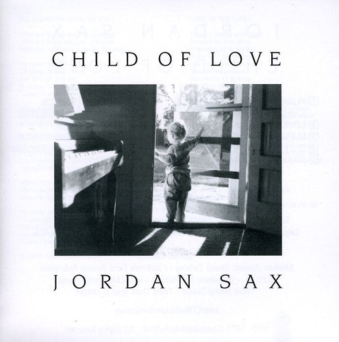 Jordan Sax: Child of Love