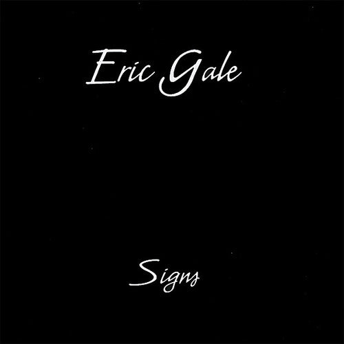 Eric Gale: Signs