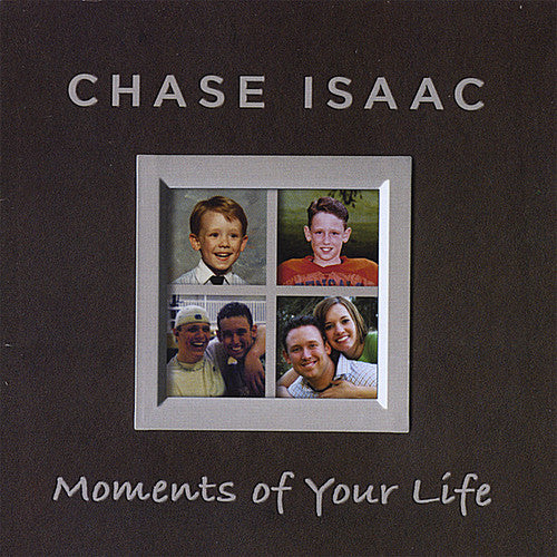 Chase Isaac: Moments of Your Life