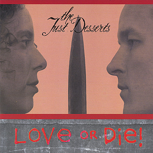 Just Desserts: Love or Die!