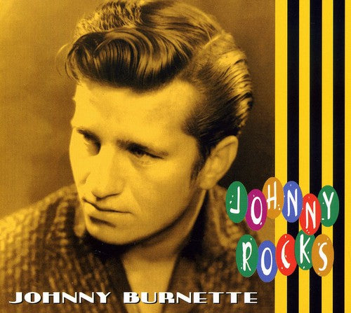 Johnny Burnette: Johnny Rocks