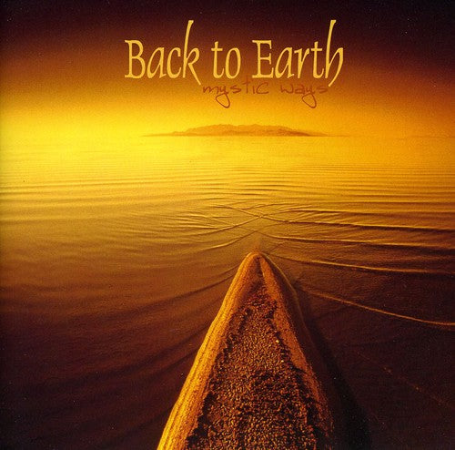 Back to Earth: Mystic Ways