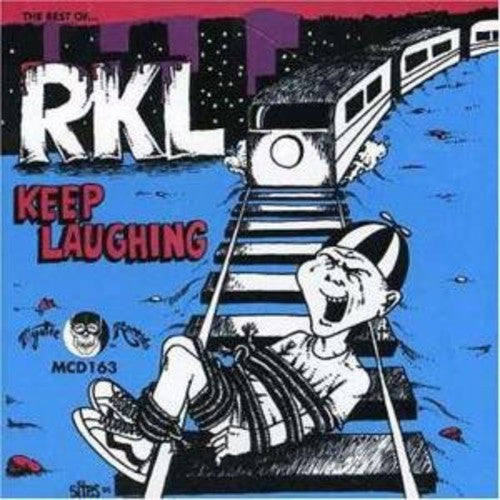 Rich Kids on Lsd: Keep Laughing