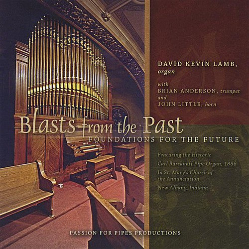 David Lamb K.: Blasts from the Past-Foundations for the Future