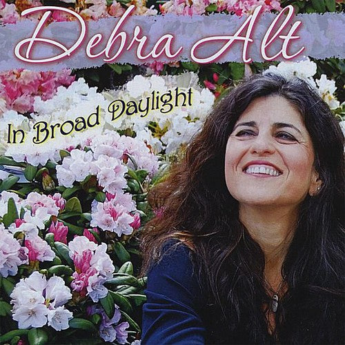 Debra Alt: In Broad Daylight