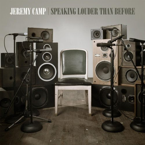 Jeremy Camp: Speaking Louder Than Before