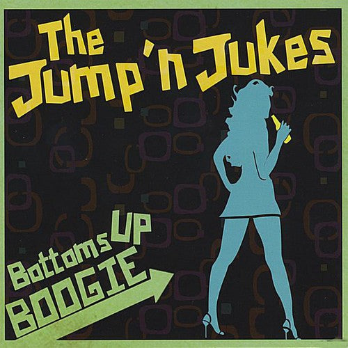 The Jump 'N Jukes: Bottoms Up Boogie