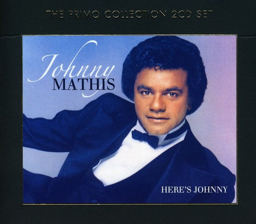 Johnny Mathis: Here's Johnny