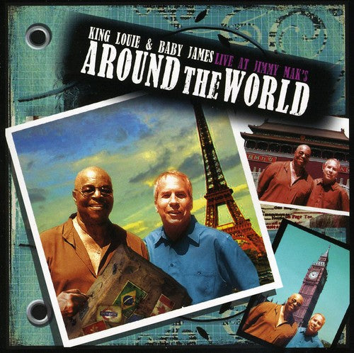 King Louie & Baby James: Around the World: Live at Jimmy Mak's