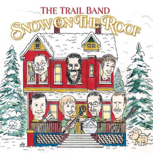 Trail Band: Snow on the Roof