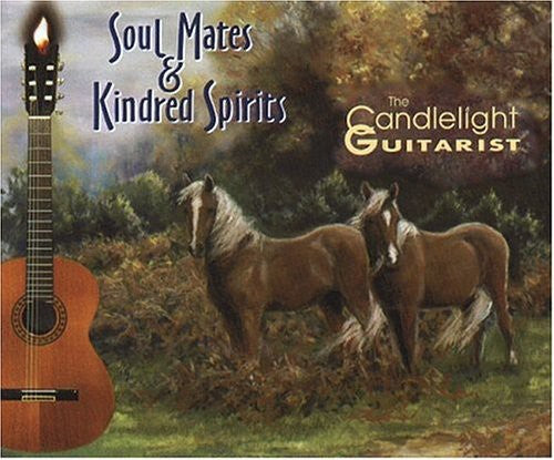 The Candlelight Guitarist: Soul Mates & Kindred Spirits