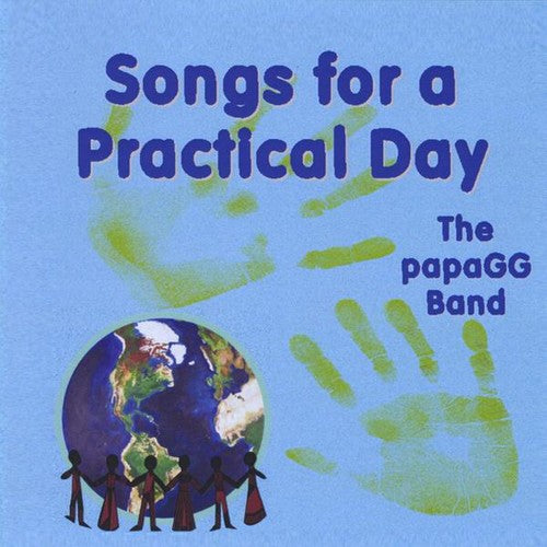 Papa Gg Band: Songs for a Practical Day