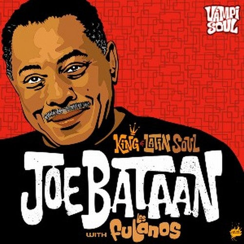 Joe Bataan: King of Latin Soul
