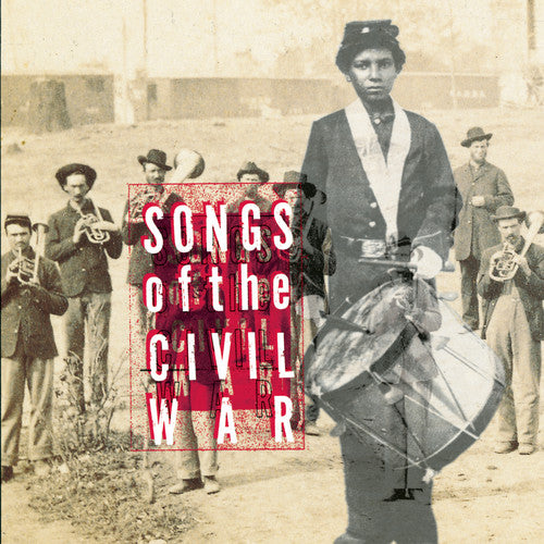 Various Artists: Songs of the Civil War (Original Soundtrack)