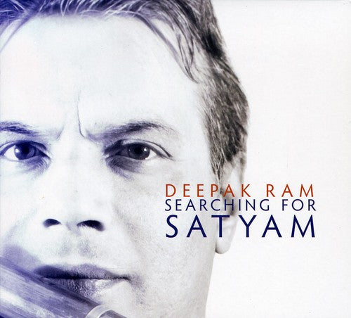 Deepak Ram: Searching for Satyam