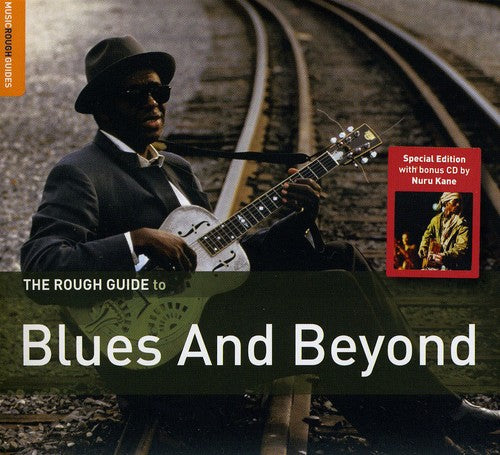 Various Artists: The Rough Guide To Blues and Beyond [Special Edition] [Bonus CD] [Digipak]
