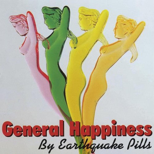 Earthquake Pills: General Happiness