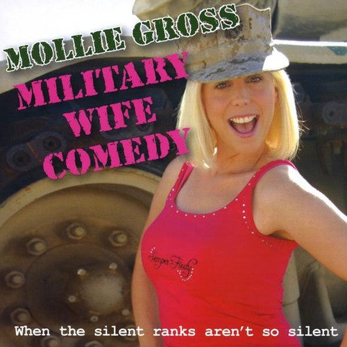 Mollie Gross: Military Wife Comedy