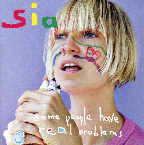 Sia: Some People Have Real Problems-Tour Edition